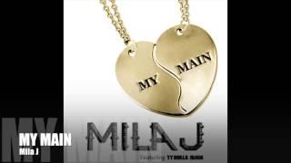 Mila J 'My Main' Audio