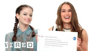 Keira Knightley & Mackenzie Foy Answer The Webs Most Searched Questions | WIRED