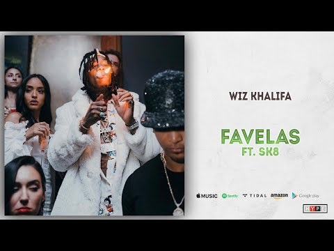 "Wiz Khalifa – ""Favelas"" Ft. SK8"
