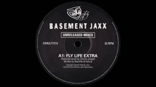 Basement Jaxx - Fly Life (Extra) [1997]