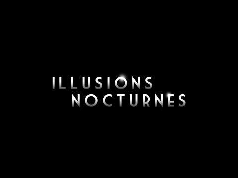 Illusions Nocturnes au Festival Off d'Avignon 2018