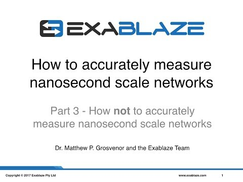 Part 3 - How not to accurately measure nanosecond scale networks