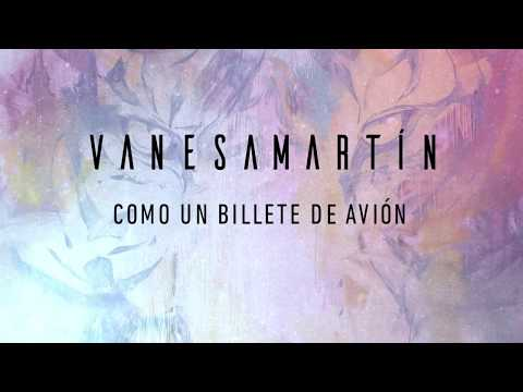 Vanesa Martín - Como un billete de avión (Lyric Video)