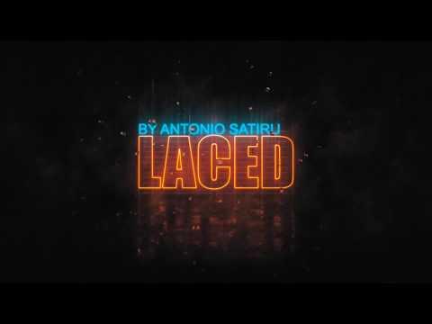 LACED by Antonio Satiru