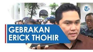 Erick Thohir Gebrak BUMN, Gandeng Ahok dan Sapu Bersih Seluruh Deputi di Kementerian BUMN