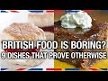 Download Youtube: 9 British Dishes Everyone Should Try - Anglophenia Ep 2
