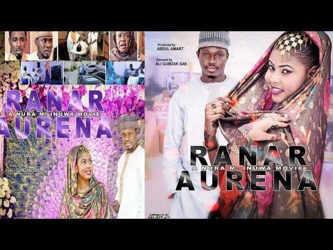 RANAR AURENA 1&2 NEW HAUSA FILM 2017
