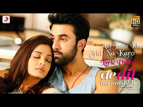 Aaj Jaane Ki Zid Na Karo Lyric Video [OST by Shilpa Rao]
