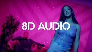 🎧 Rihanna - Work ft. Drake (8D AUDIO) 🎧