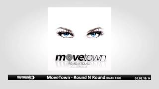 Love Radio, MoveTown - Round N Round (Radio Edit)