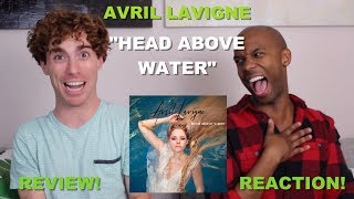 Avril Lavigne - Head Above Water - Review/Reaction