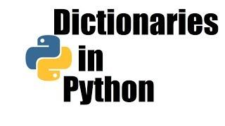 Python Tutorial #15; Dictionary in Python