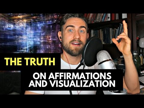 How to make Affirmations Actually Work: The Truth on Affirmations and Visualization