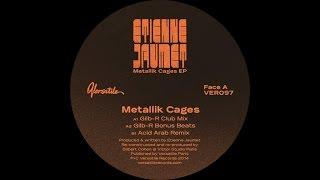 Etienne Jaumet - Metallik Cages (Acid Arab Remix)