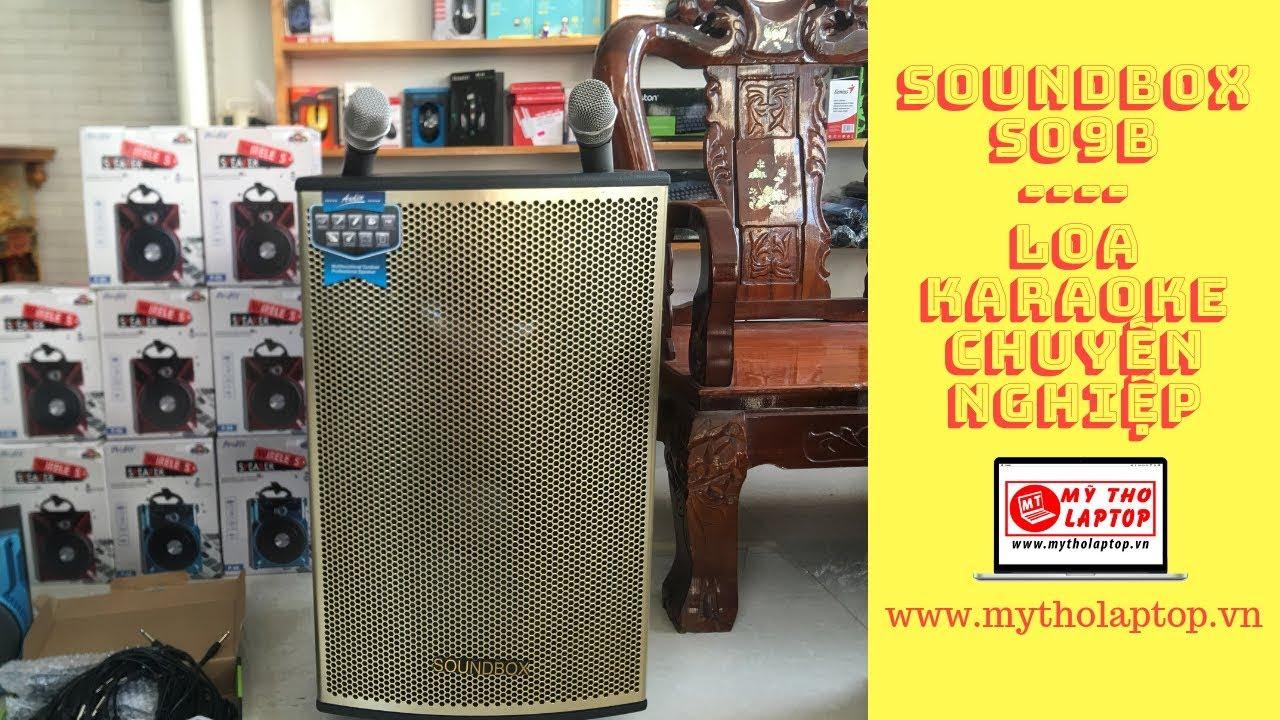 Hát thử Karaoke với SOUNDBOX S09B