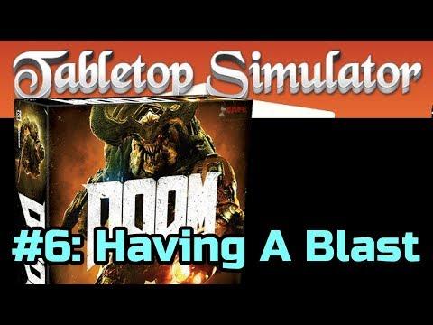 DOOM The Board Game #6 of 7: Having A Blast