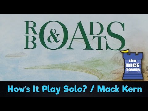 Roads & Boats: How's it Play Solo?