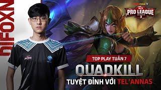 Top Plays Tuần 7: Quadkill tuyệt đỉnh với Tel'Annas - RPL Thái Lan Mùa 3