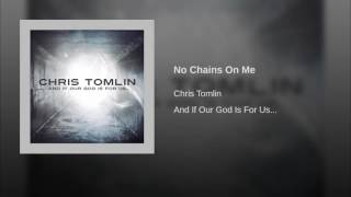 No Chains On Me
