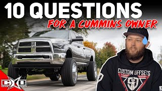 Asking A Cummins Guy 10 Questions