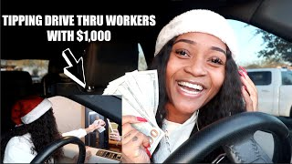 TIPPING DRIVE THRU WORKERS $1000 (EMOTIONAL)