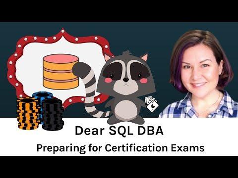 How Do I Prepare for Certification Exams? (Dear SQL DBA Episode ...
