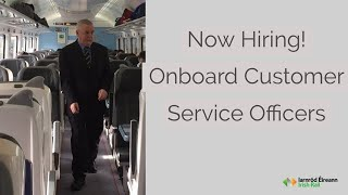 Now hiring: On board Customer Service Officers for Iarnród Éireann Irish Rail