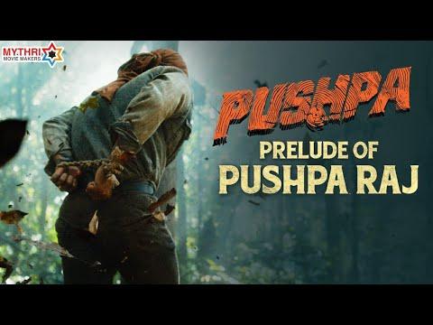 Prelude of Pushparaj  - Pushpa