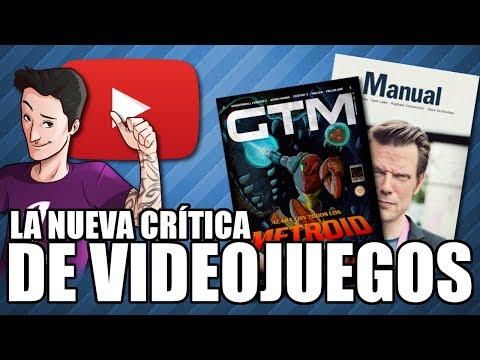 La nueva crítica de videojuegos - GTM, Manual y YouTube