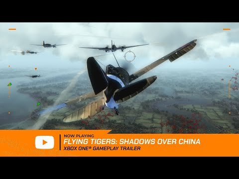 Flying Tigers: Shadows Over China (FTSOC) Xbox One Launch Trailer thumbnail