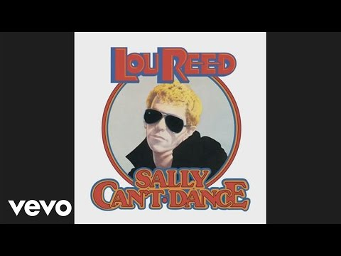 Lou Reed - Sally Can't Dance (audio)
