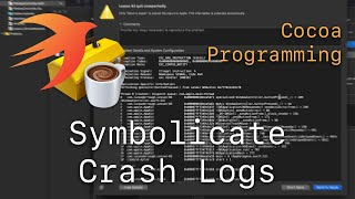 Cocoa Programming L83 - Symbolicate Crash Logs