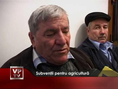 Subventii pentru agricultura