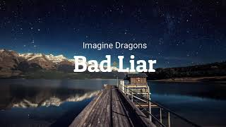 Imagine Dragons   Bad Liar (1 Hour)
