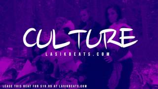 *FREE* Migos Type Beat - Culture (Prod. By Lasik Beats)