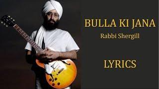Bulla Ki Jaana Main Kaun – Rabbi Shergill Lyrics [PUNJABI