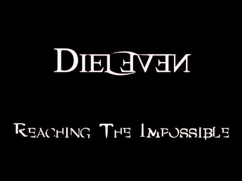 Dieleven - Bow Down - Reaching the Impossible EP