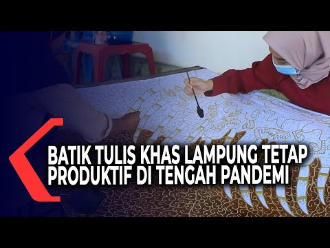 batik tulis khas lampung tetap produktif di tengah pandemi