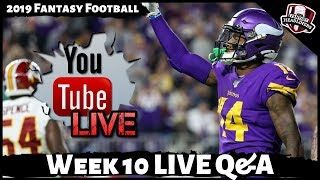 2019 Fantasy Football Advice - LIVE Sunday Q&A Answering Your Week 10 Fantasy Football Questions