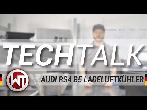 Wagner Tuning - AUDI RS4 B5 Ladeluftkühler Techtalk