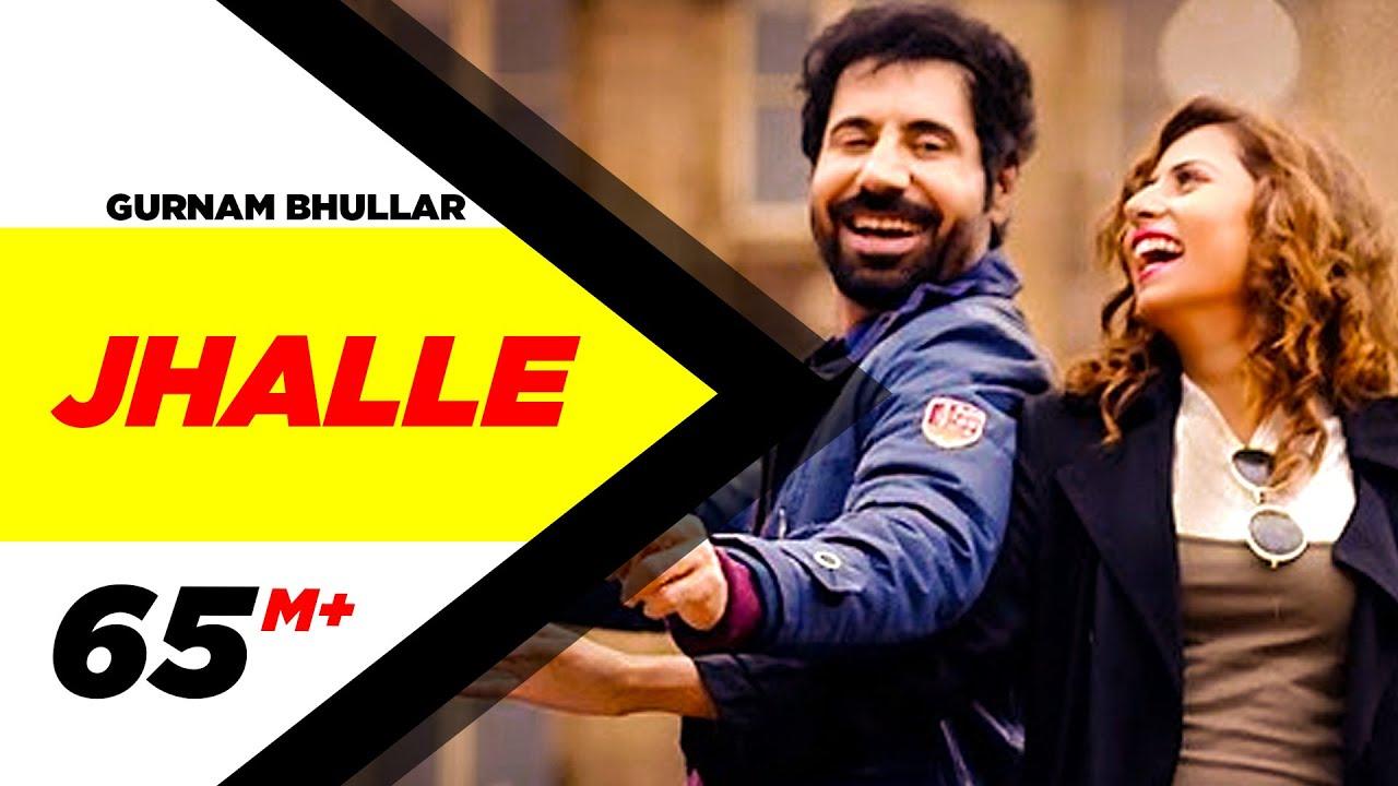 Jhalle Lyrics - Gurnam Bhullar