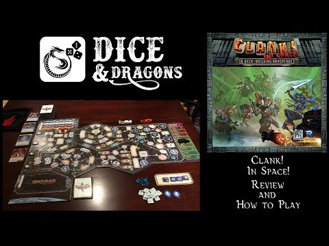 Dice and Dragons - Clank! In Space Review and How to Play