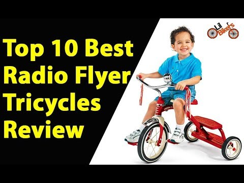 Top 10 Best Radio Flyer Tricycles Review