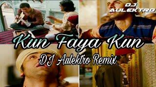 Kun Faya Kun (Remix)  - DJ Aulektro   Rockstar   A.R Rahman   Rahat Nation VFX