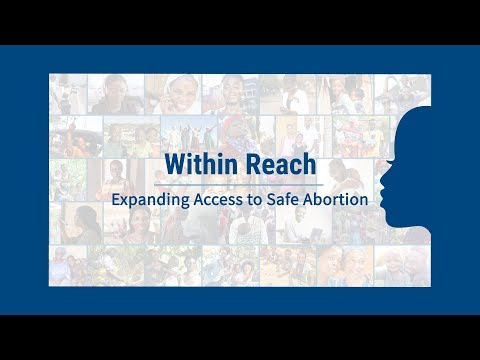 Within Reach: Expanding Access to Safe Abortion Video thumbnail