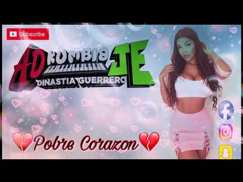 Grupo AD Kumbia JE-Pobre Corazon (2018) (LIMPIA)