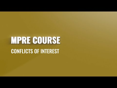MPRE Course #6: Conflicts of Interest - YouTube