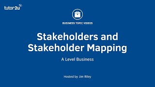 Stakeholders and Stakeholder Mapping