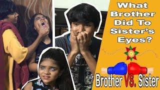 BROTHER VS. SISTER PART 6 | BHAI BEHEN KA PYAAR | COMEDY VIDEO || MOHAK MEET