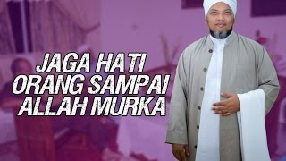 Jaga Hati Orang Sampai Allah Murka | Ustaz Muhammad James